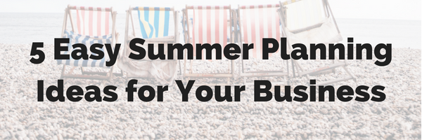 summer planning ideas